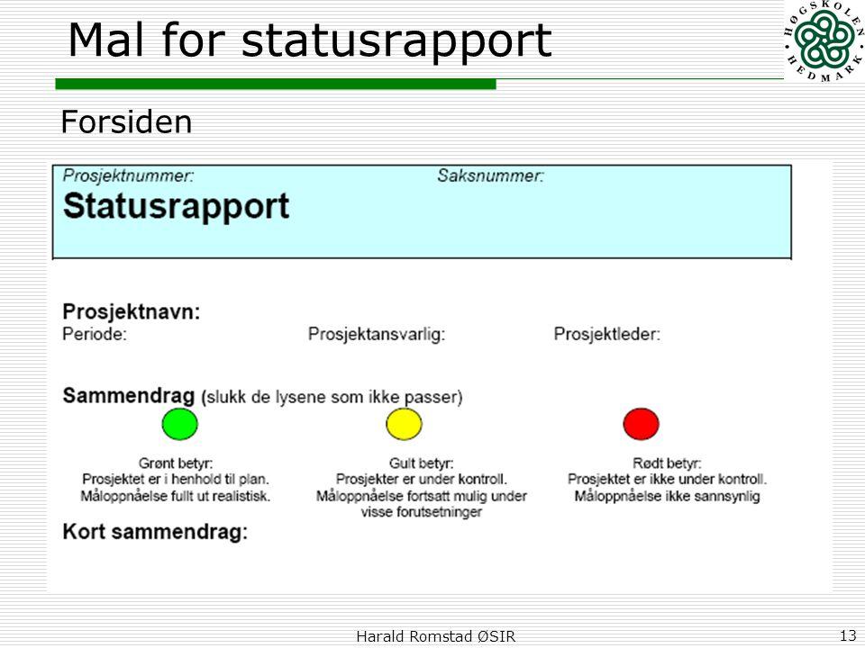 Harald Romstad ØSIR 13 Mal for statusrapport Forsiden