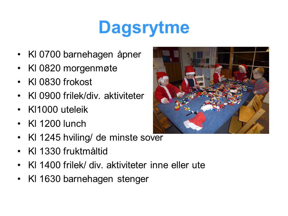 Dagsrytme •Kl 0700 barnehagen åpner •Kl 0820 morgenmøte •Kl 0830 frokost •Kl 0900 frilek/div.