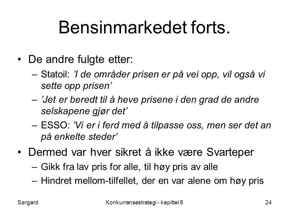 SørgardKonkurransestrategi - kapittel 624 Bensinmarkedet forts.