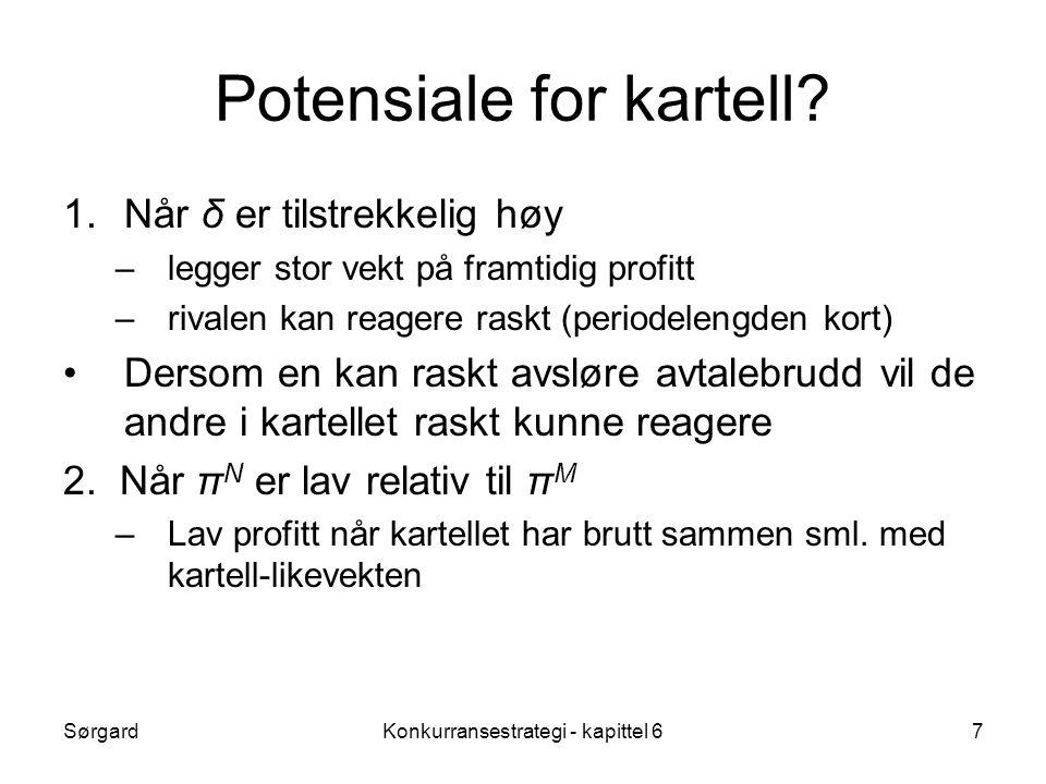 SørgardKonkurransestrategi - kapittel 67 Potensiale for kartell.