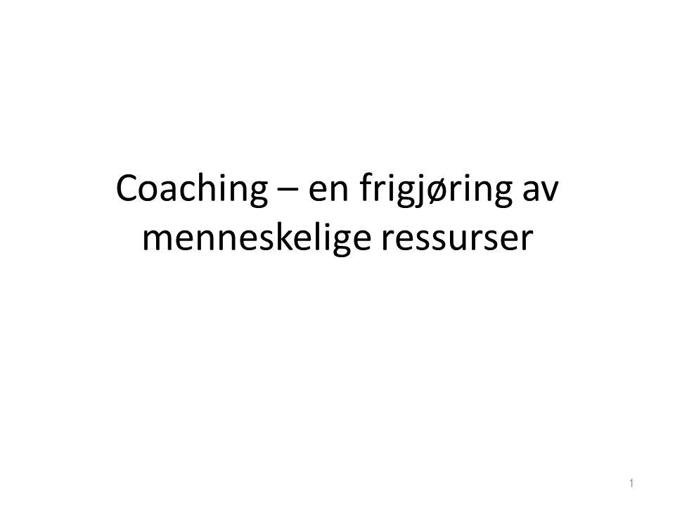 Coaching – en frigjøring av menneskelige ressurser 1