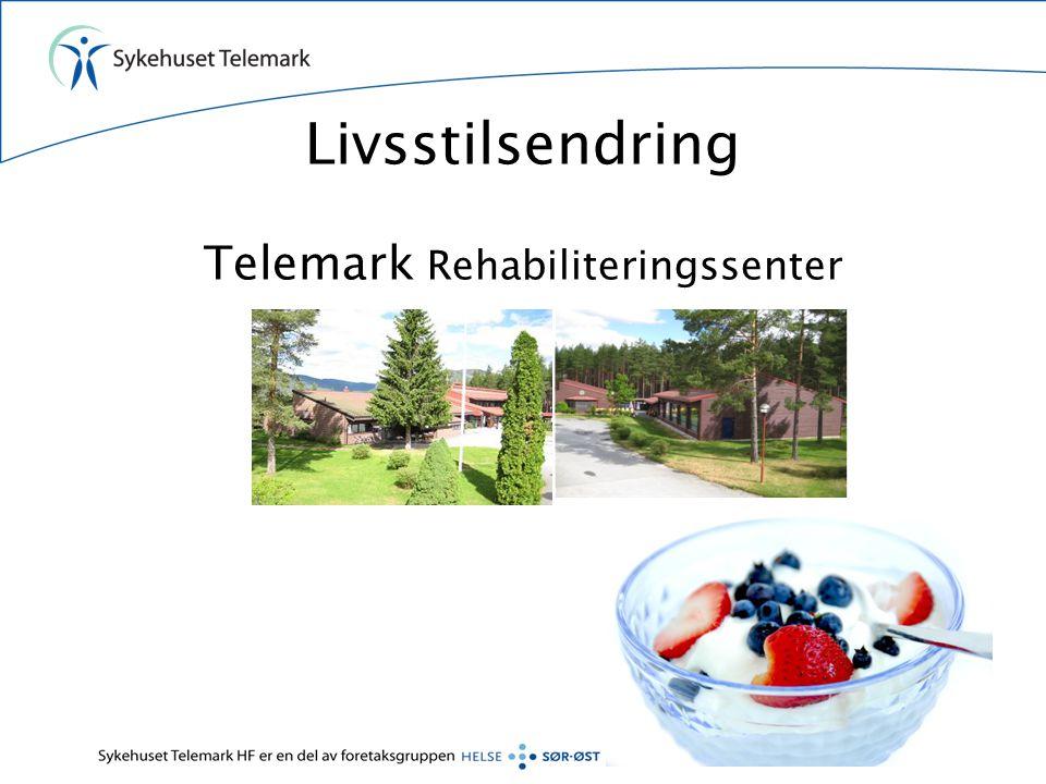 Livsstilsendring Telemark Rehabiliteringssenter