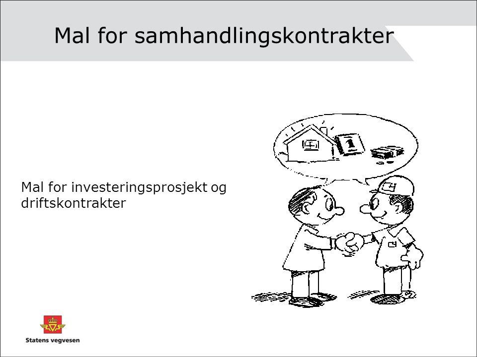 Mal for samhandlingskontrakter Mal for investeringsprosjekt og driftskontrakter
