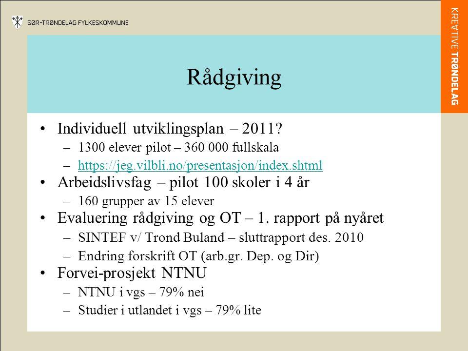 Rådgiving •Individuell utviklingsplan – 2011.