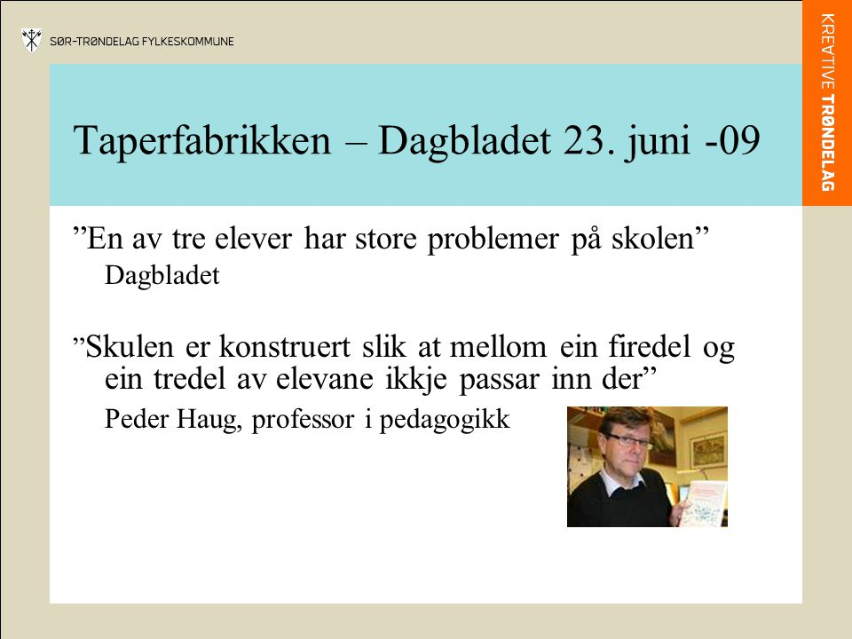 Taperfabrikken – Dagbladet 23.