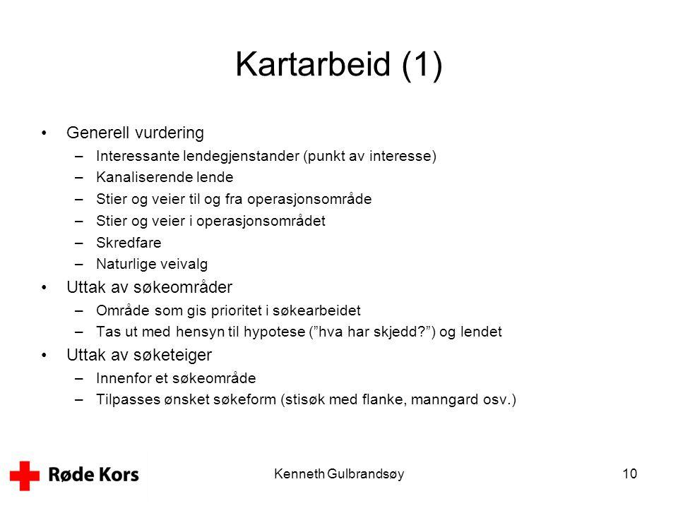 Kenneth Gulbrandsøy10 Kartarbeid (1) •Generell vurdering –Interessante lendegjenstander (punkt av interesse) –Kanaliserende lende –Stier og veier til
