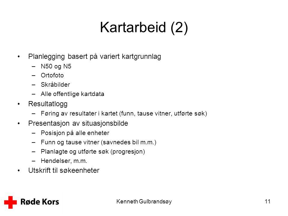 Kenneth Gulbrandsøy11 Kartarbeid (2) •Planlegging basert på variert kartgrunnlag –N50 og N5 –Ortofoto –Skråbilder –Alle offentlige kartdata •Resultatl