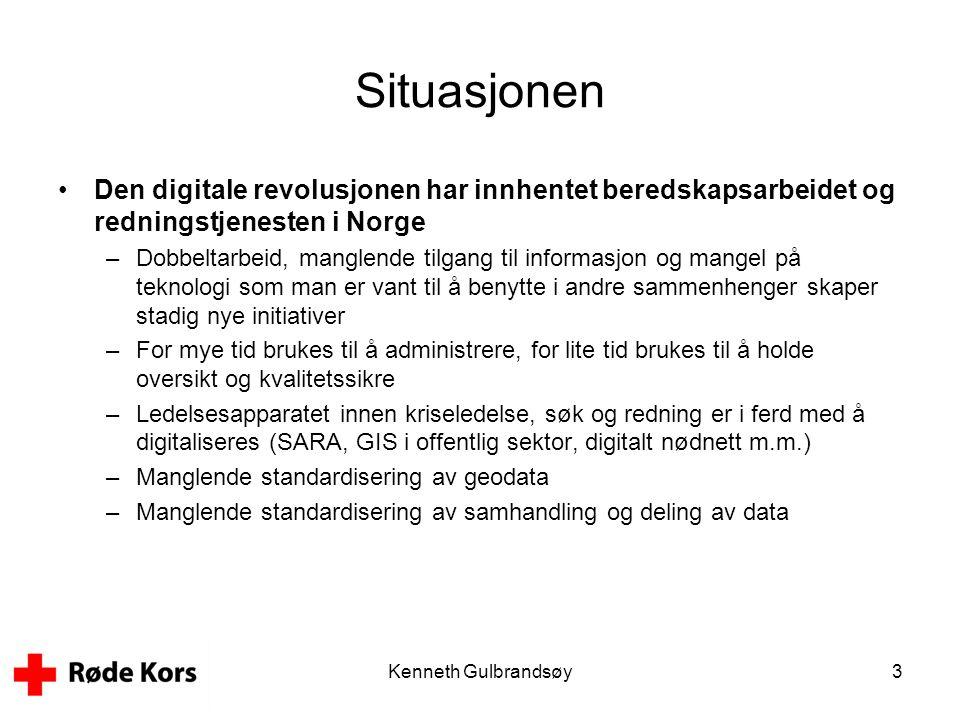 Kenneth Gulbrandsøy3 Situasjonen •Den digitale revolusjonen har innhentet beredskapsarbeidet og redningstjenesten i Norge –Dobbeltarbeid, manglende ti
