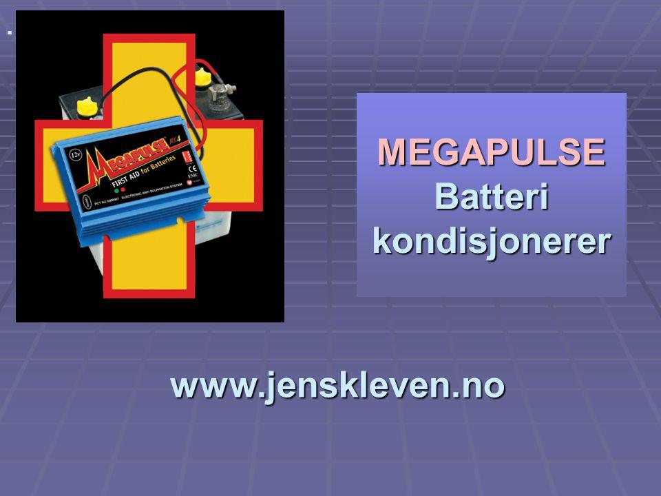 www.jenskleven.no MEGAPULSE Batteri kondisjonerer  