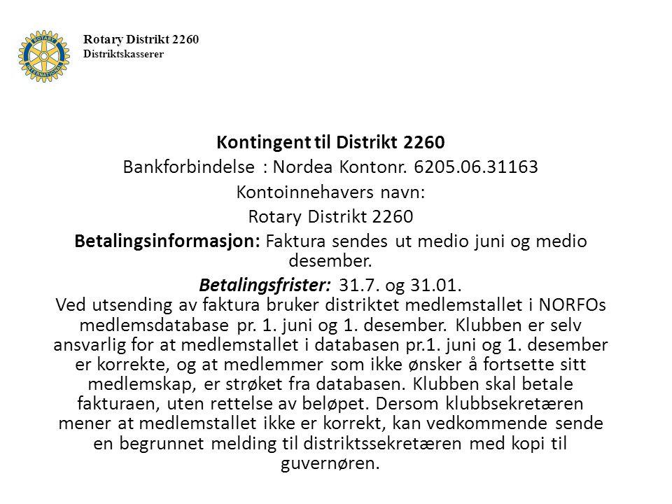 Kontingent til Distrikt 2260 Bankforbindelse : Nordea Kontonr.