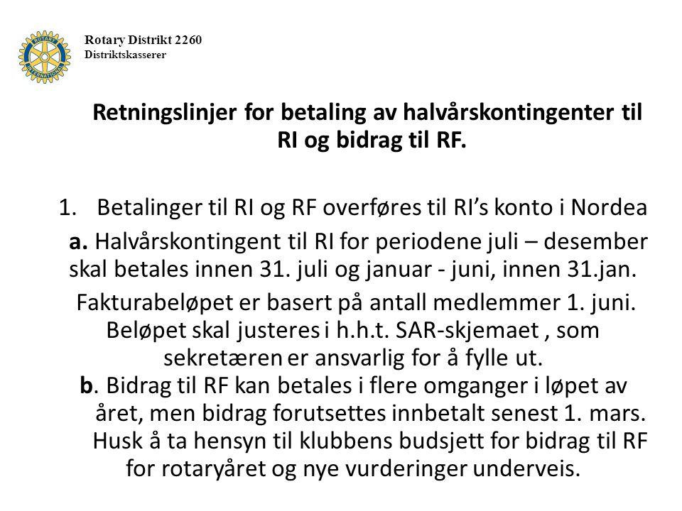 Retningslinjer for betaling av halvårskontingenter til RI og bidrag til RF.