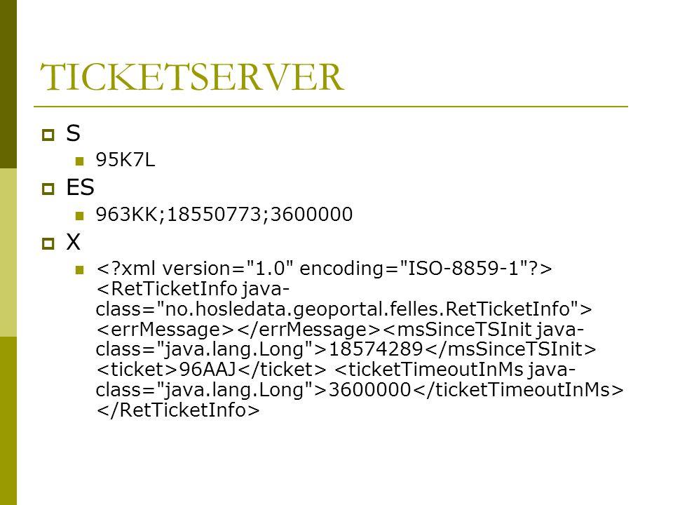 TICKETSERVER  S  95K7L  ES  963KK;18550773;3600000  X  18574289 96AAJ 3600000
