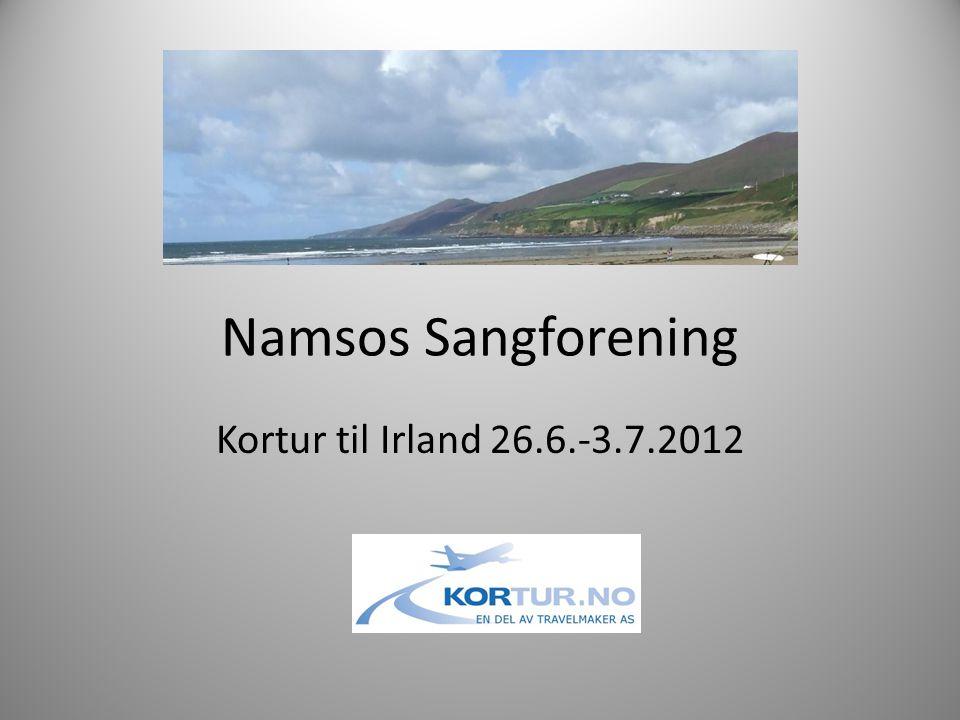 Namsos Sangforening Kortur til Irland 26.6.-3.7.2012