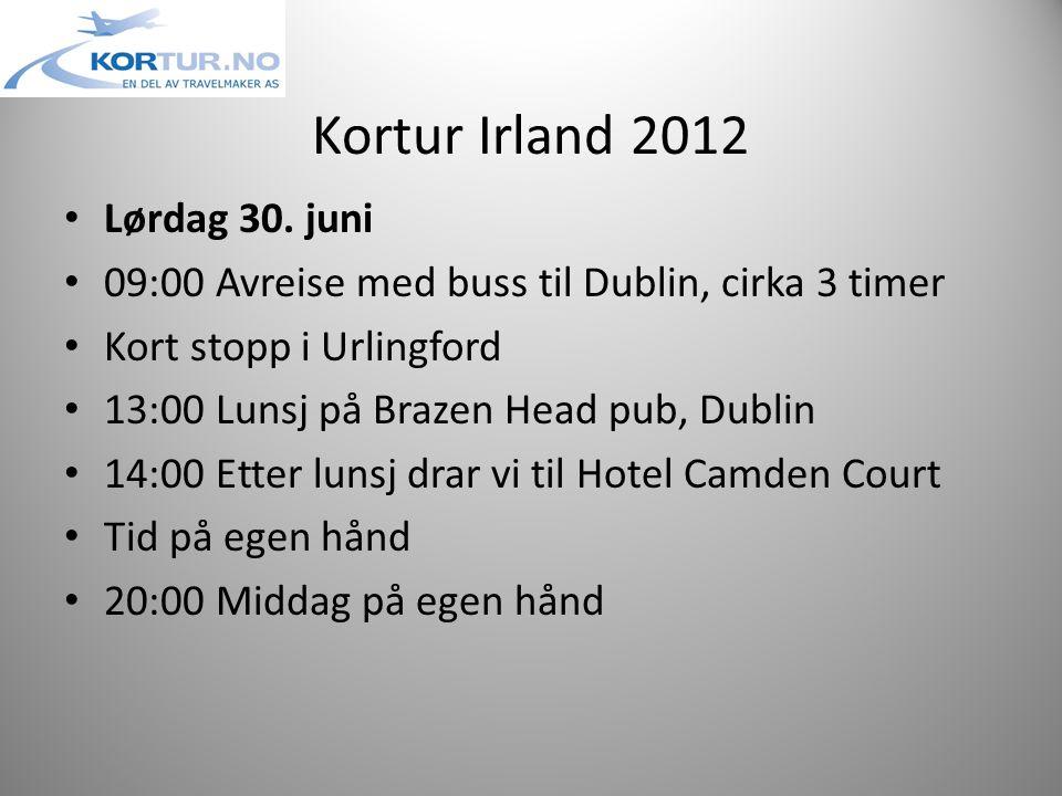 Kortur Irland 2012 • Lørdag 30.