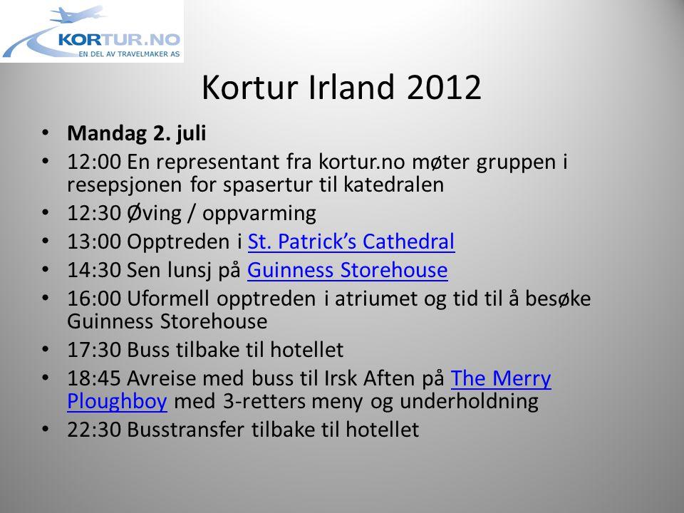 Kortur Irland 2012 • Mandag 2.