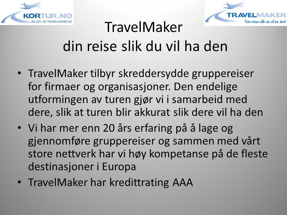 TravelMaker din reise slik du vil ha den • TravelMaker tilbyr skreddersydde gruppereiser for firmaer og organisasjoner.