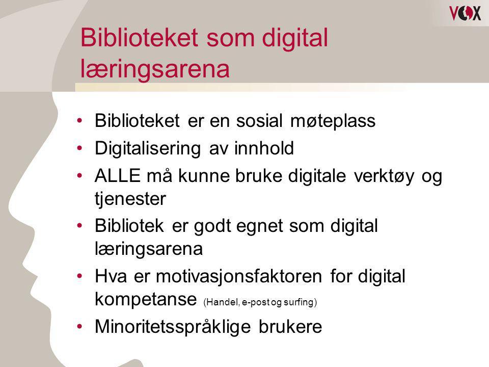 Biblioteket som digital læringsarena •Biblioteket er en sosial møteplass •Digitalisering av innhold •ALLE må kunne bruke digitale verktøy og tjenester •Bibliotek er godt egnet som digital læringsarena •Hva er motivasjonsfaktoren for digital kompetanse (Handel, e-post og surfing) •Minoritetsspråklige brukere
