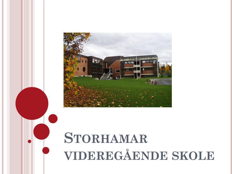 S TORHAMAR VIDEREGÅENDE SKOLE