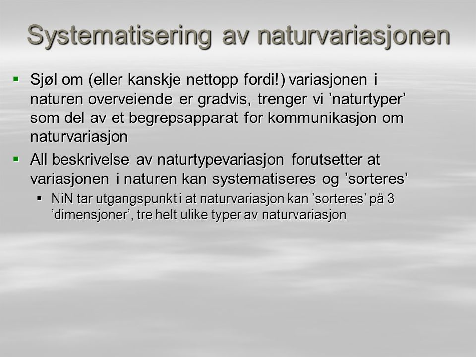Objektinnhold objektinnhold: naturvariasjon relatert til forekomst av spesifikke naturobjekter på et lavere naturmangfoldnivå, inkludert spesielle biologiske, geologiske eller andre forekomster som ikke omfattes av noe naturtypenivå i Naturtyper i Norge åpner mulighet for å beskrive all slags variasjon som ikke vanligvis fanges opp som 'naturtypevariasjon', for eksempel – forekomster av rødlistearter ('spesielle biologiske forekomster') – mineral- og bergartsforekomster etc.