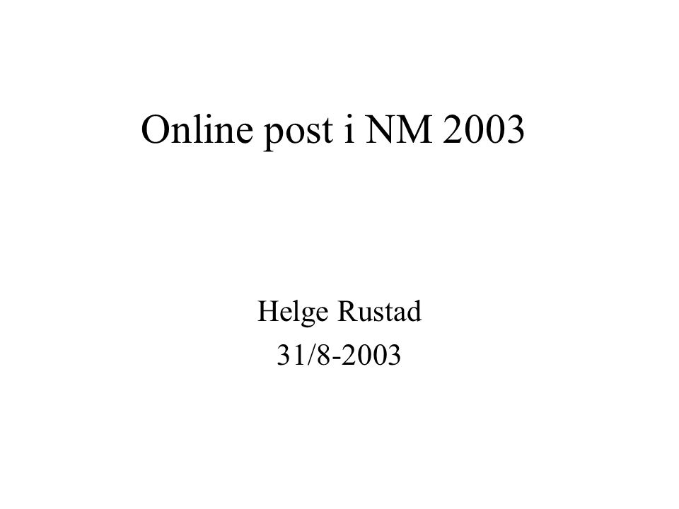 Online post i NM 2003 Helge Rustad 31/8-2003