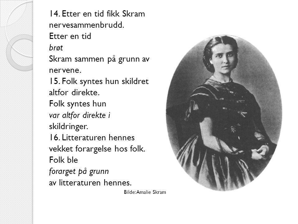17.Ibsen oppholdt seg i Italia og Tyskland i til sammen 27 år.