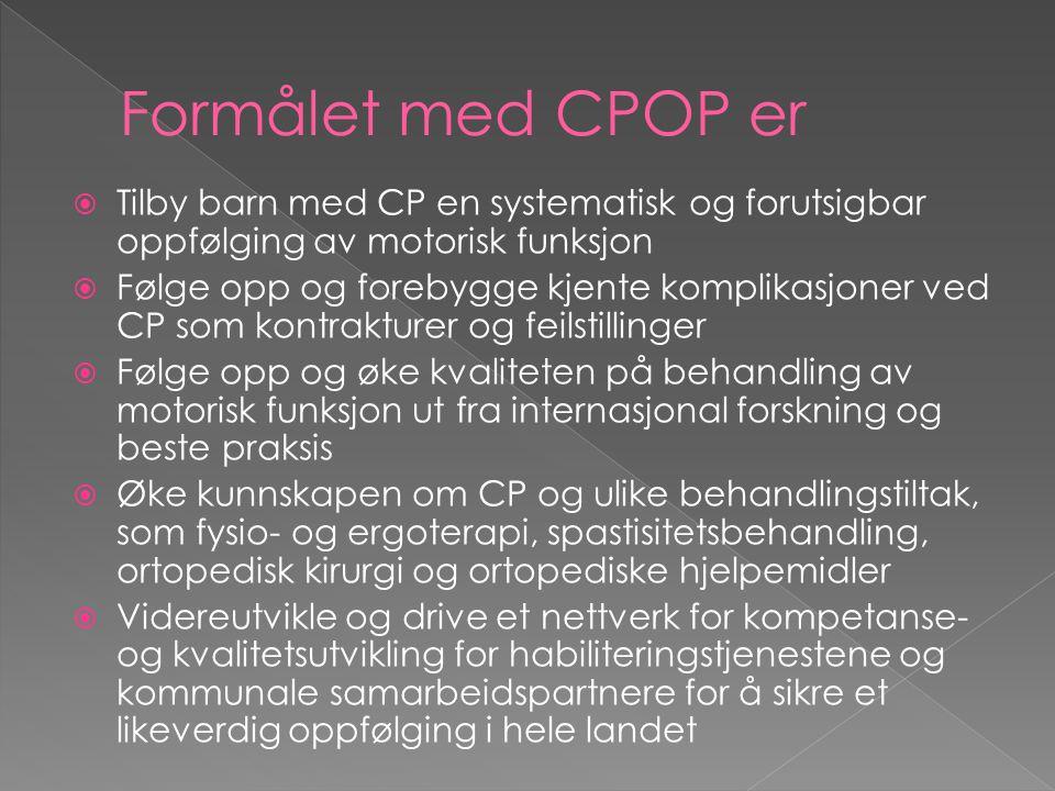 Gross Motor Function Measure (GMFM-66) 592 barn, 1488 tester Alder Gross Motor Function Classification System (GMFCS) Benytte oppgavekart fra GMFM i målsetting og planlegging av tiltak.