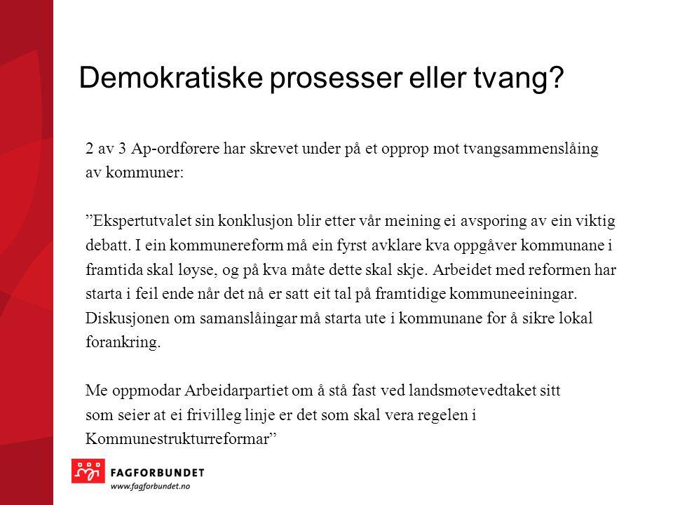 """Demokratiske prosesser eller tvang? 2 av 3 Ap-ordførere har skrevet under på et opprop mot tvangsammenslåing av kommuner: """"Ekspertutvalet sin konklusj"""