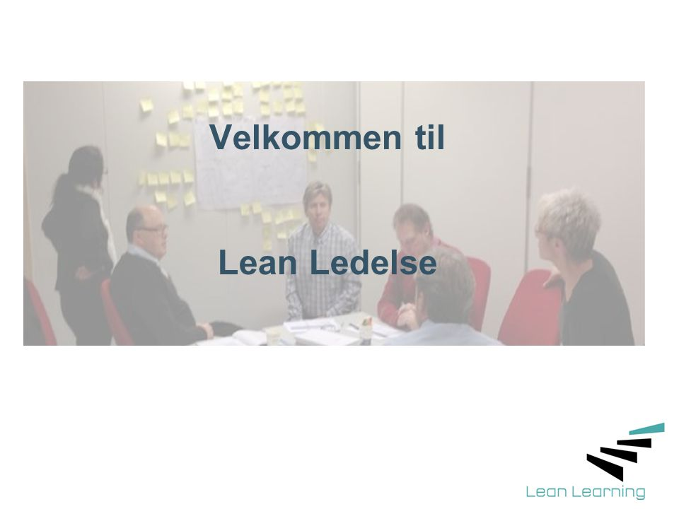 Velkommen til Lean Ledelse