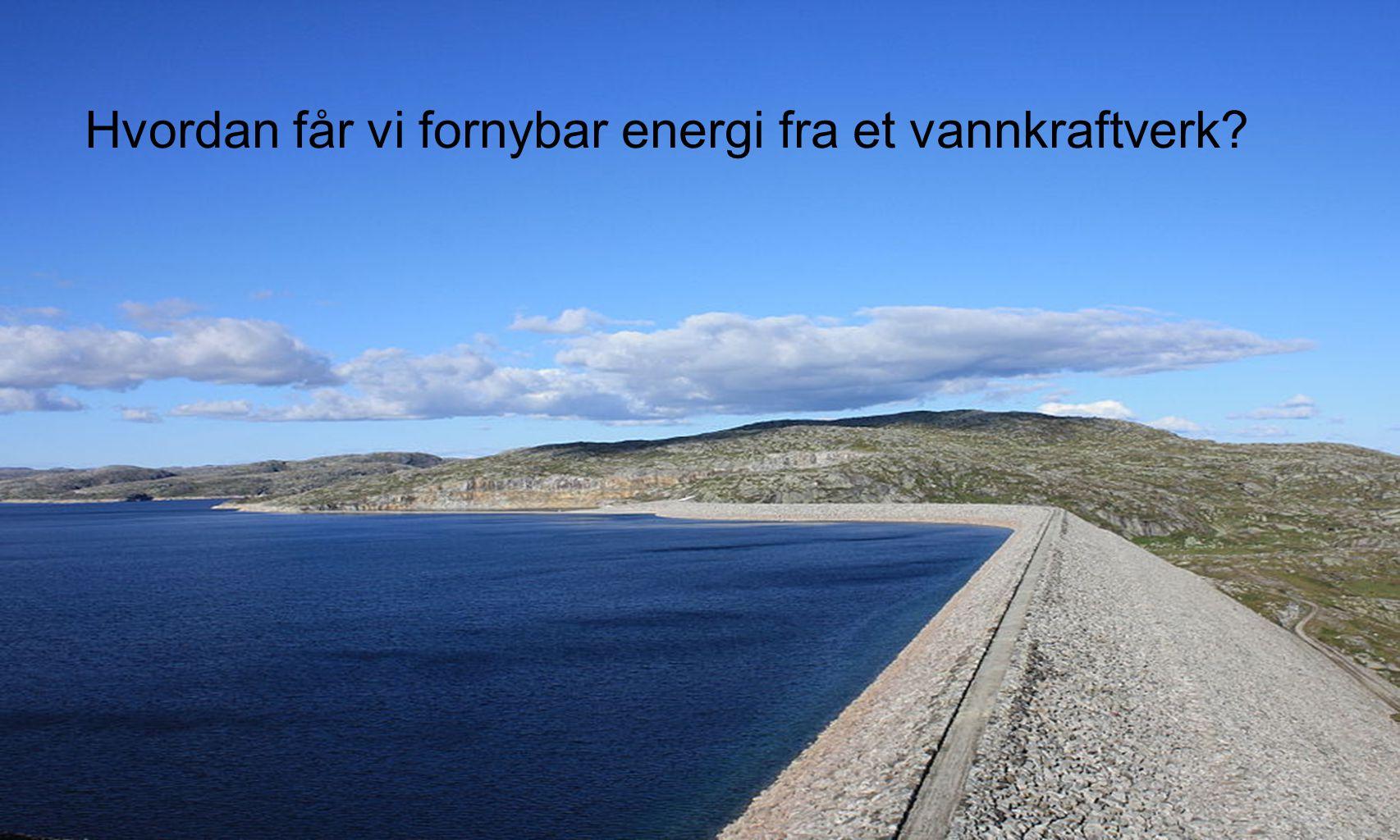 Omdanning av energi Potensiell energi Kinetisk energi Elektrisk energi