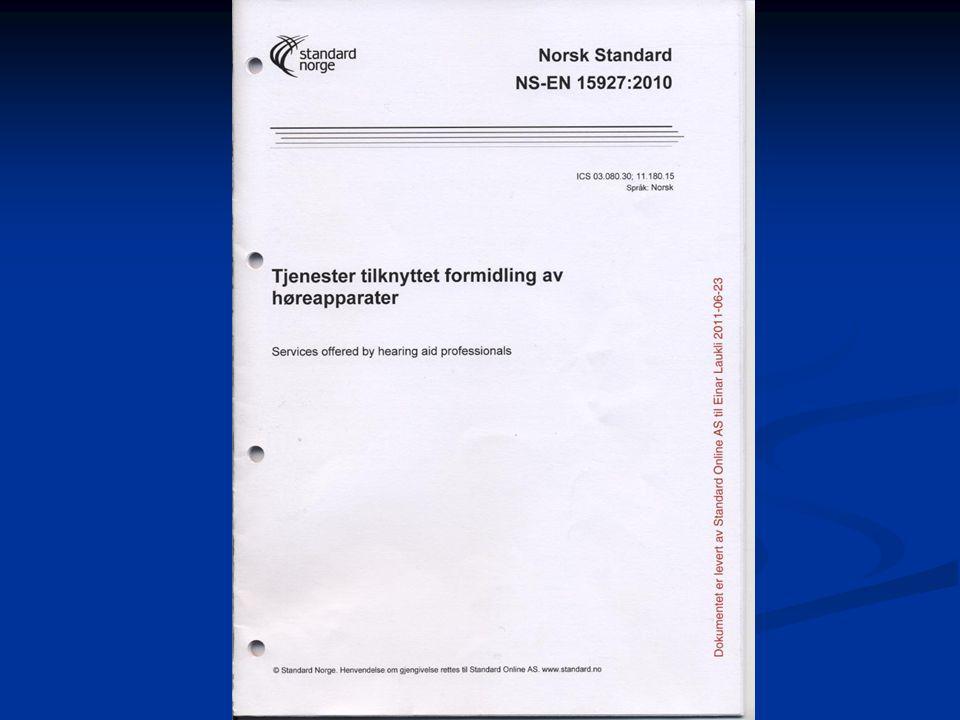 Verifisering høreapp.tilpasn.(minst en av 3 metoder) Pkt.
