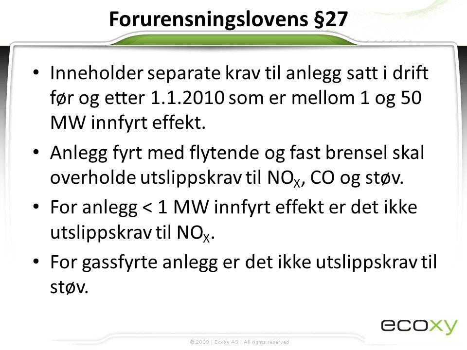 Forurensningslovens §27 forts.