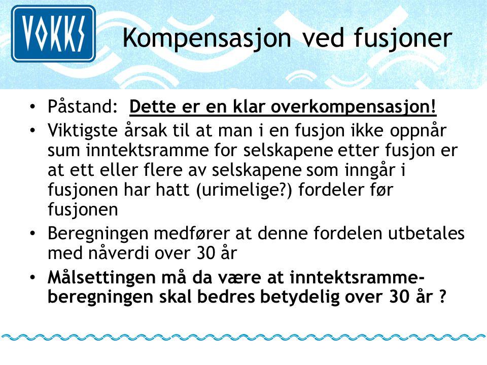 Kompensasjon ved fusjoner • Påstand: Dette er en klar overkompensasjon! • Viktigste årsak til at man i en fusjon ikke oppnår sum inntektsramme for sel
