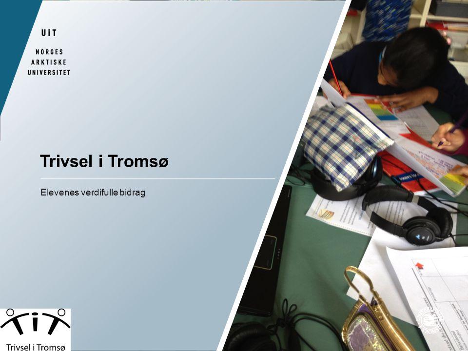 Trivsel i Tromsø Elevenes verdifulle bidrag