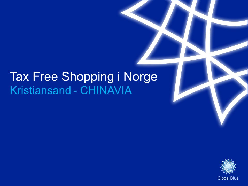 Tax Free Shopping i Norge Kristiansand - CHINAVIA
