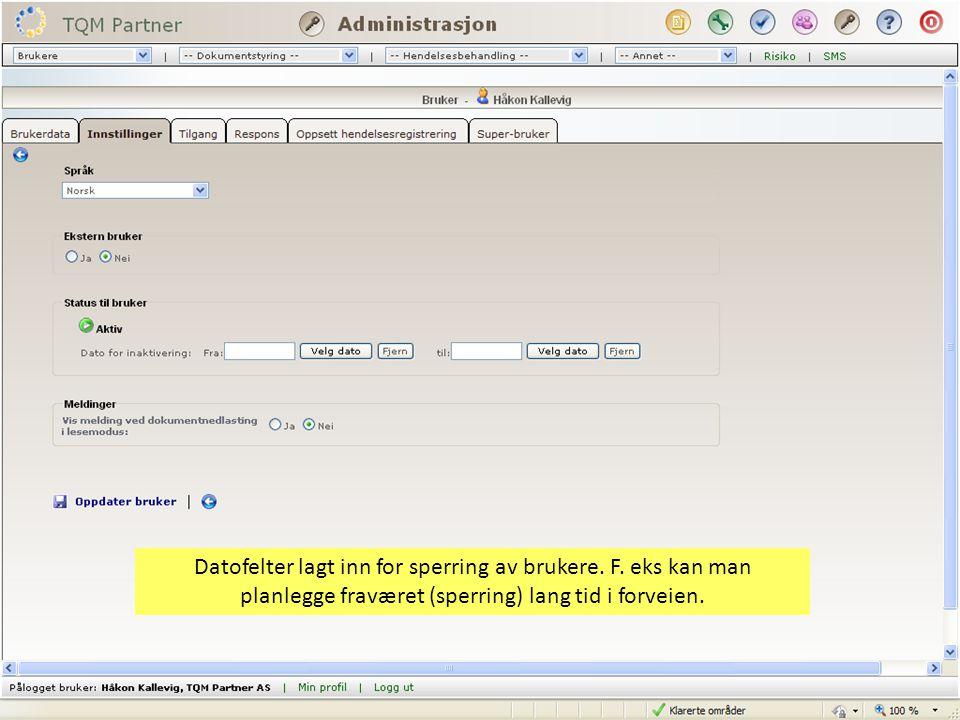 Datofelter lagt inn for sperring av brukere. F.