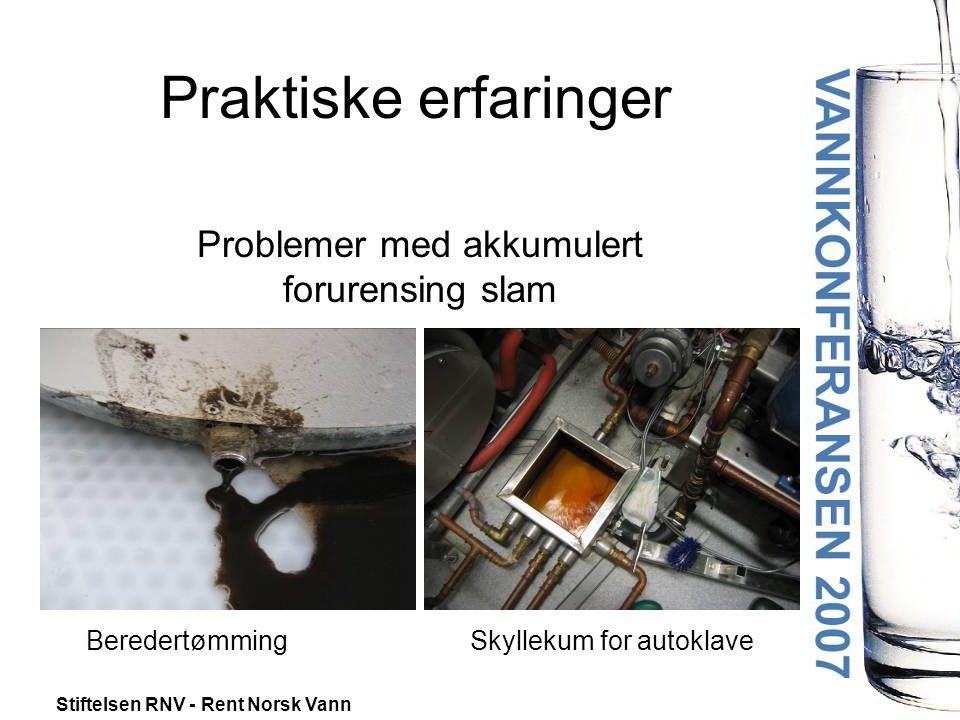 Stiftelsen RNV - Rent Norsk Vann Problemer med akkumulert forurensing slam BeredertømmingSkyllekum for autoklave Praktiske erfaringer