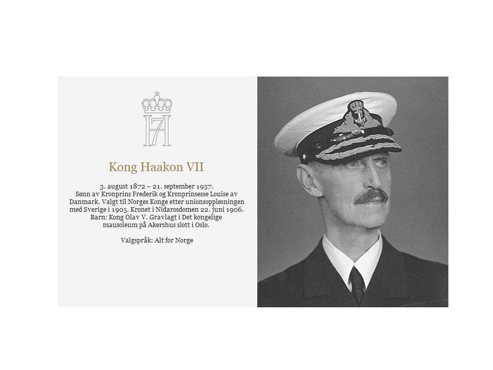 • Etter unionsoppløsningen i 1905 ble den danske prins Carl (født 1872) valgt til konge i Norge.
