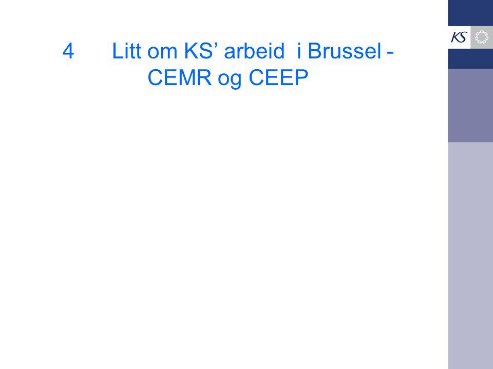 4Litt om KS' arbeid i Brussel - CEMR og CEEP