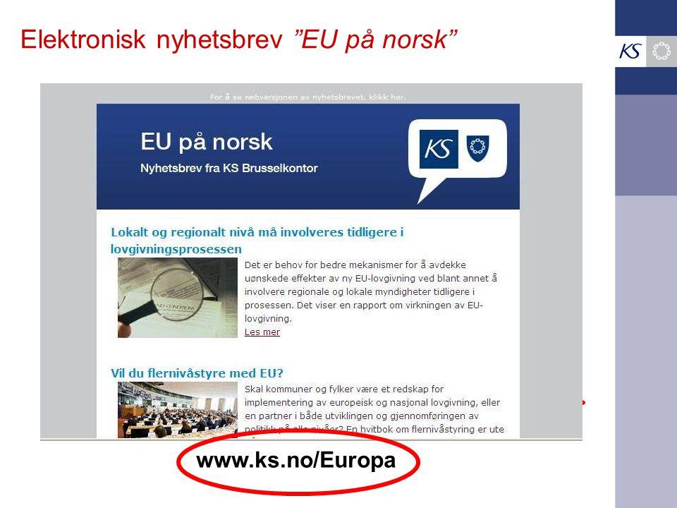 "Elektronisk nyhetsbrev ""EU på norsk"" www.ks.no/Europa"
