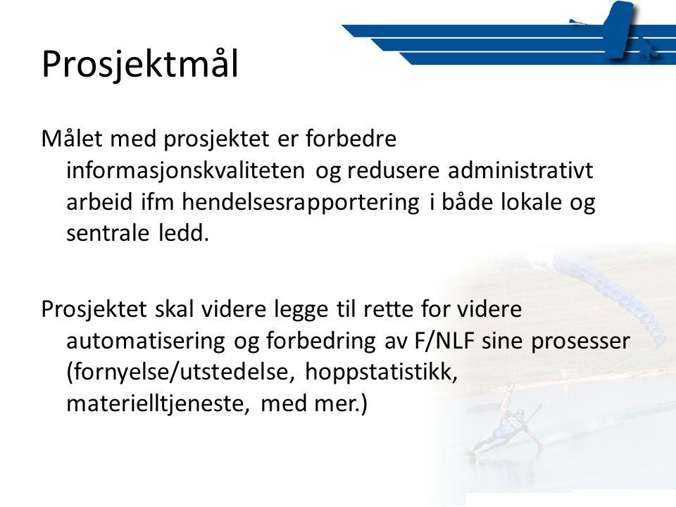 Prosjektmål Målet med prosjektet er forbedre informasjonskvaliteten og redusere administrativt arbeid ifm hendelsesrapportering i både lokale og sentr
