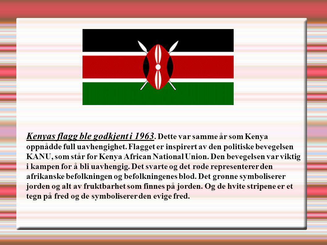 Kenyas flagg ble godkjent i 1963. Dette var samme år som Kenya oppnådde full uavhengighet. Flagget er inspirert av den politiske bevegelsen KANU, som