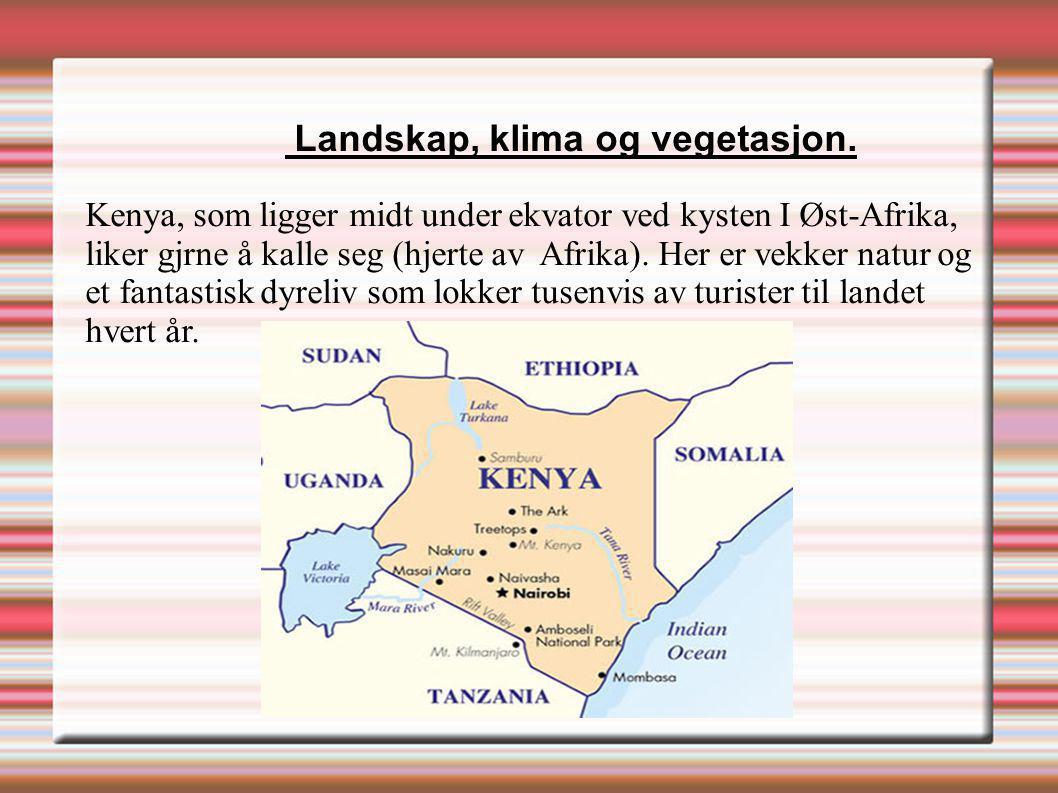 Landskap, klima og vegetasjon. Kenya, som ligger midt under ekvator ved kysten I Øst-Afrika, liker gjrne å kalle seg (hjerte av Afrika). Her er vekker