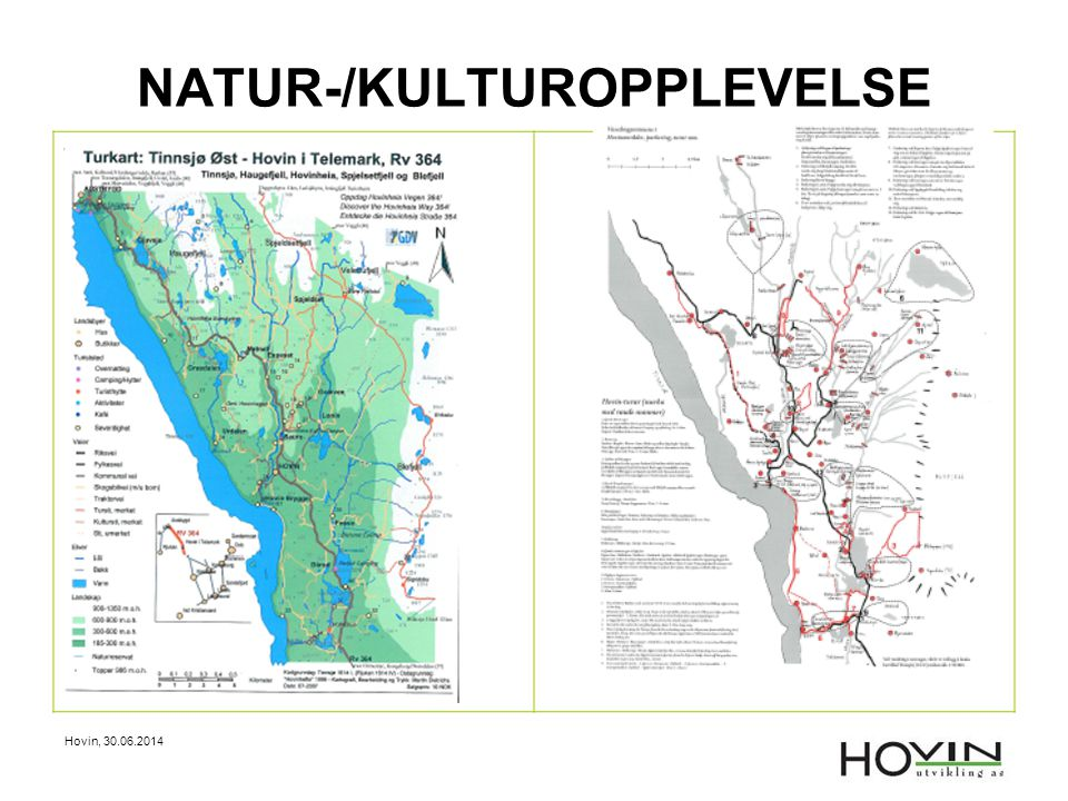Hovin, 30.06.2014 NATUR-/KULTUROPPLEVELSE