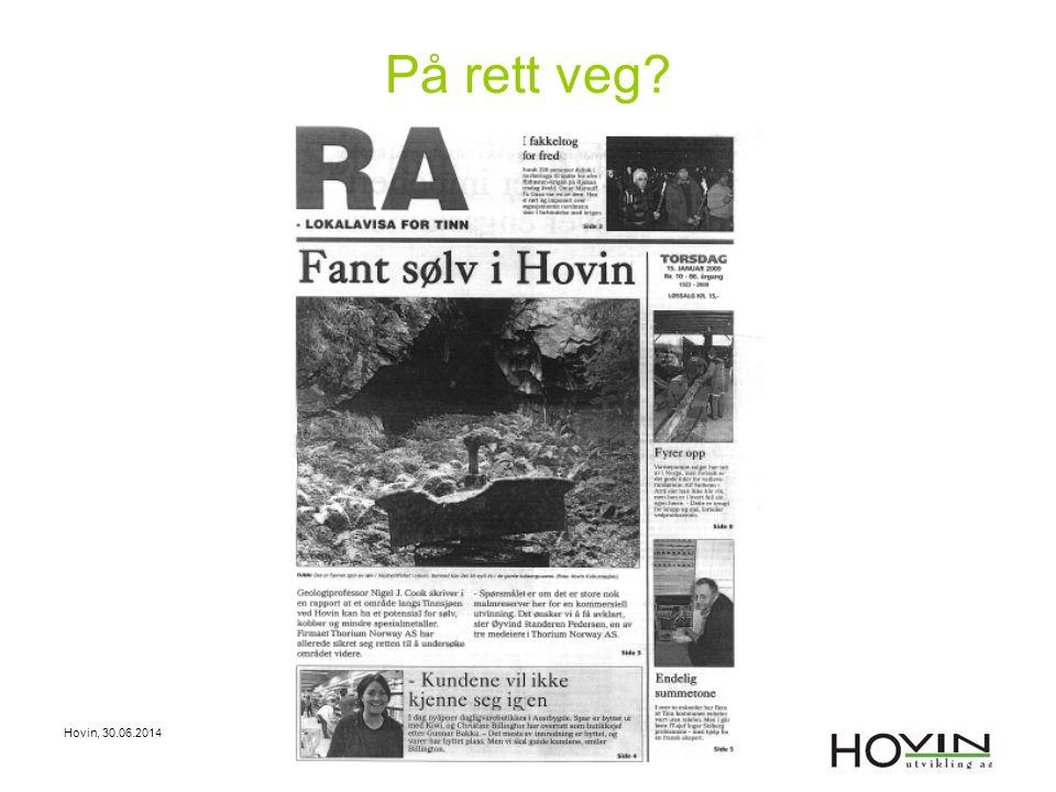 Hovin, 30.06.2014 På rett veg?