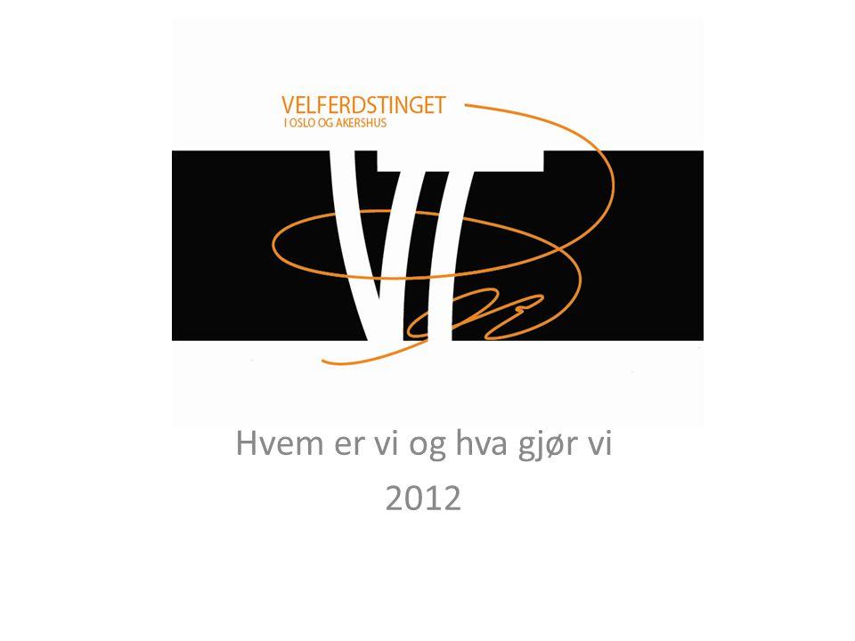Hvem er vi og hva gjør vi 2012