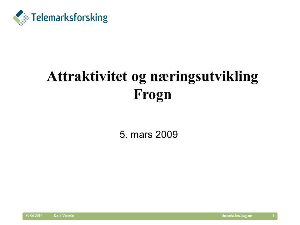 © Telemarksforsking telemarksforsking.no30.06.2014 32 Knut Vareide Frogn er nummer 51 i landet i kombinasjon mellom attraktivitet og næringsutvikling Rangering blant de 430 kommunene, for perioden 2005-2007.