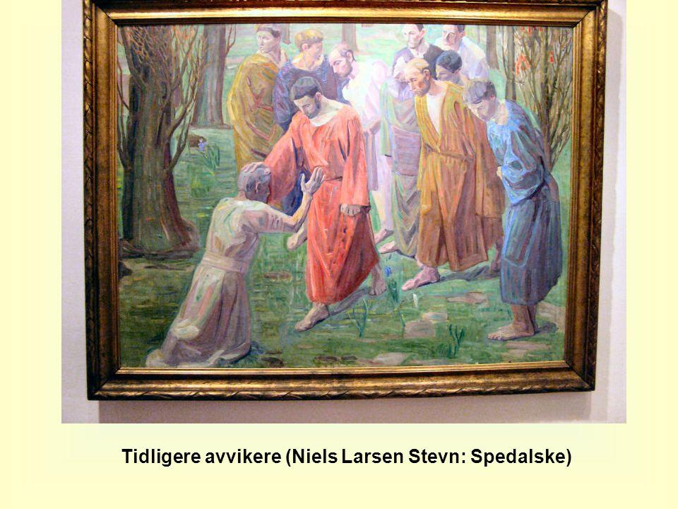 Tidligere avvikere (Niels Larsen Stevn: Spedalske)