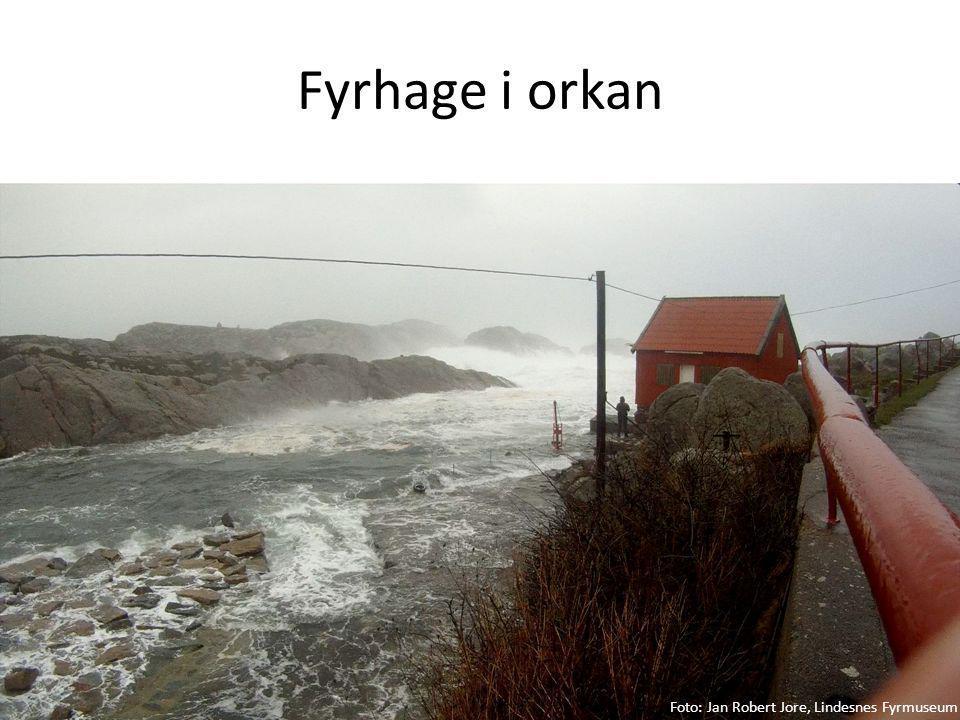 Fyrhage i orkan Foto: Jan Robert Jore, Lindesnes Fyrmuseum