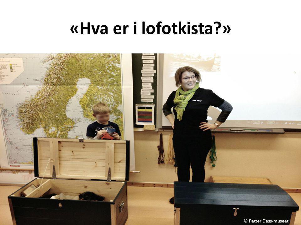 «Hva er i lofotkista?» © Petter Dass-museet
