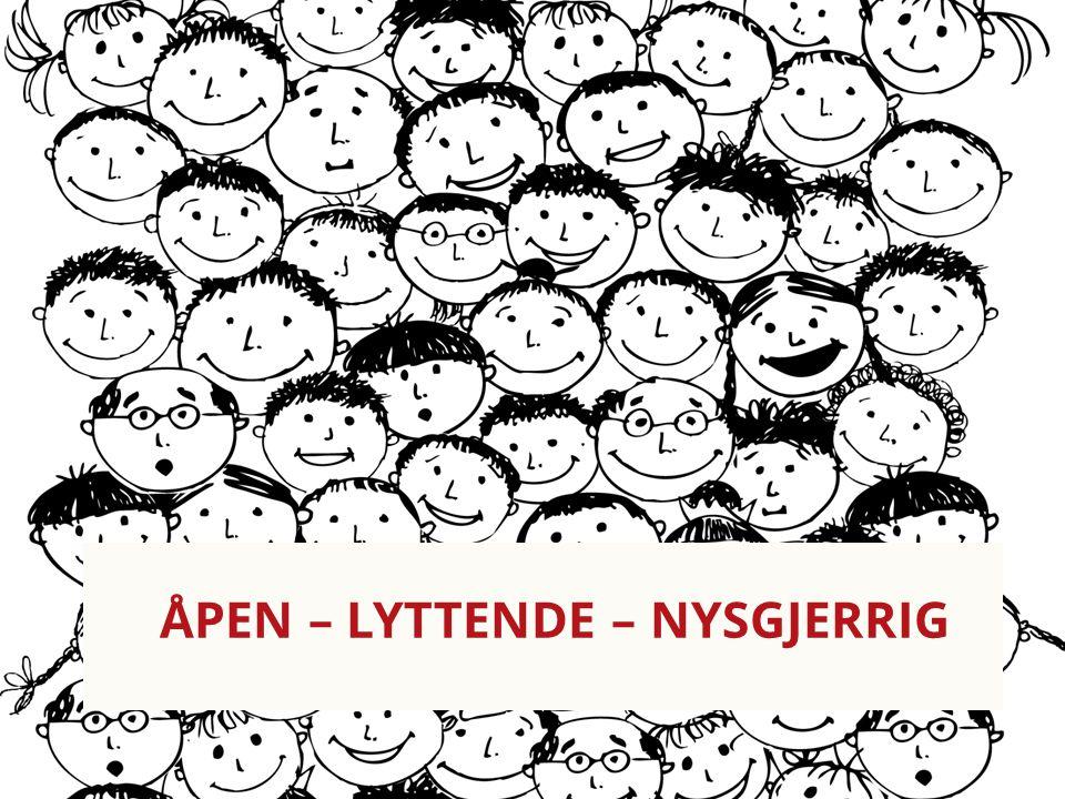 Arbeiderpartiet.no ÅPEN – LYTTENDE – NYSGJERRIG